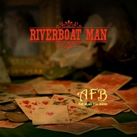 Click Here to Goto AFB Riverboat Man
